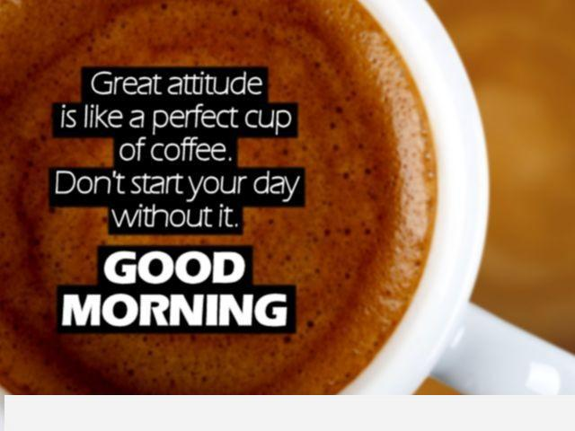 Inspirational-good-morning-quote-positive-attitude-coffee